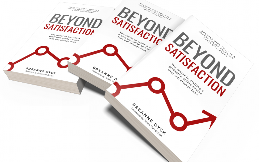 Breanne Dyck Beyond Satisfaction